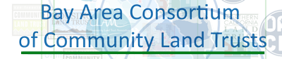 Bay Area Consortium of Community Land Trusts